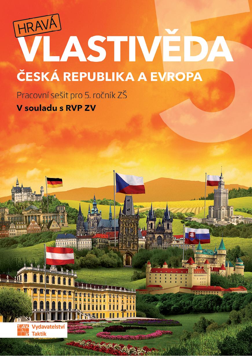 Hravá vlastivěda 5 - Česká republika a Evropa - pracovní sešit