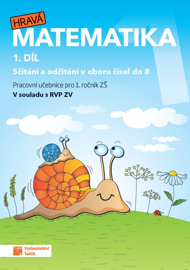 Hravá matematika 1 - přepracované vydání - pracovní učebnice - 1. díl
