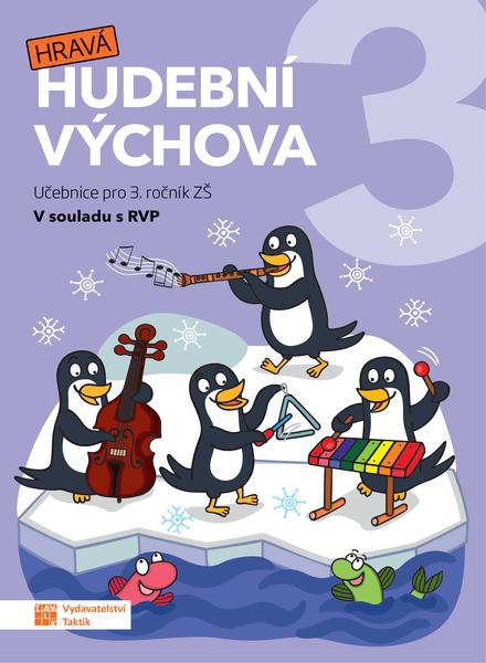 Hravá hudební výchova 3 - učebnice